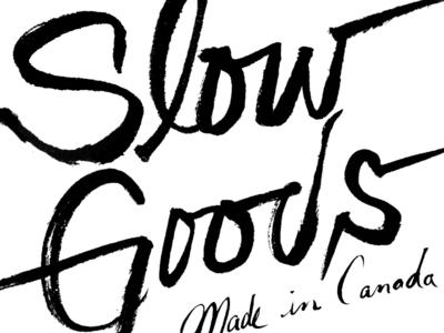 Slow Goods slowgoods brush handlettering script ink pen typorgraphy black calligraphy