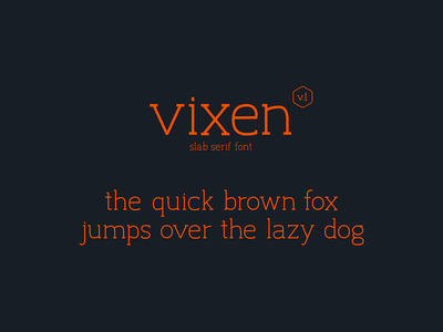 Vixen Typeface Design
