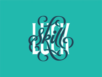 Luck V Skill hand letter skill luck illustraion logo handlettering script font font type typography script lettering