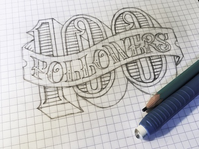 100 Followers typography hand-letter sketch font type lettering followers hundred 100