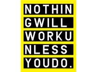 nothing will work unless you do poster design