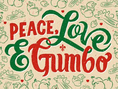 Peace love gumbo