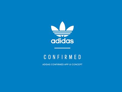 Adidas Confirmed App yeezy user interface ios adidas concept ui
