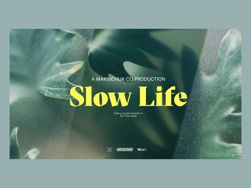 Warmup — Slow Life Movie