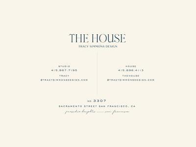 The House by Tracy Simmons Concept classic parisian minimalistic simple business card type type lockup typography branding brand identity collateral design collateral