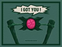I got you !