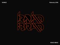 Road Brad Typography