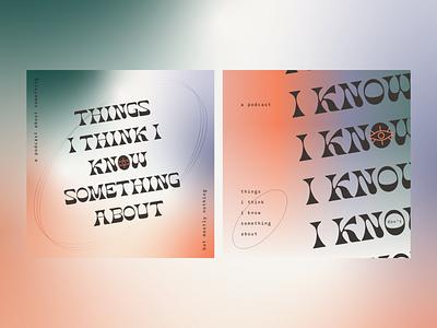 Personal Explores – 001 gradient podcast vector illustrator typography mark branding design graphic design