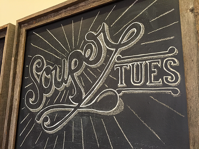 Souper Tuesday 2017 typography sign chalkboard chalk