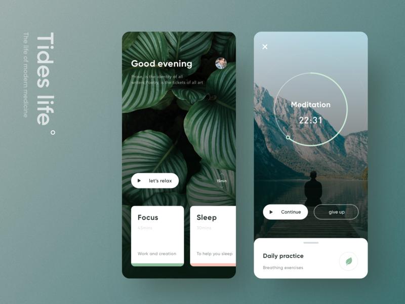 Tides work clean green meditation life ui design app