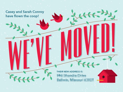 We've Moved! curved type bird house moving announcement bird