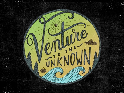 Venture to the Unknown graphics handdrawn lettering drawing doodling vectorart vector doodle graphicdesign design illustration