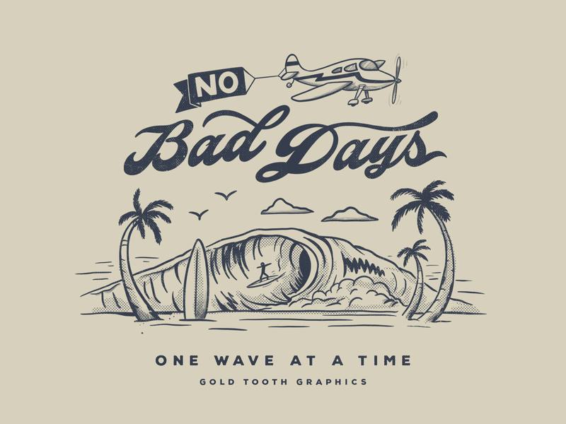 No Bad Days... handlettering lettering doodle drawing illustration graphicdesign design