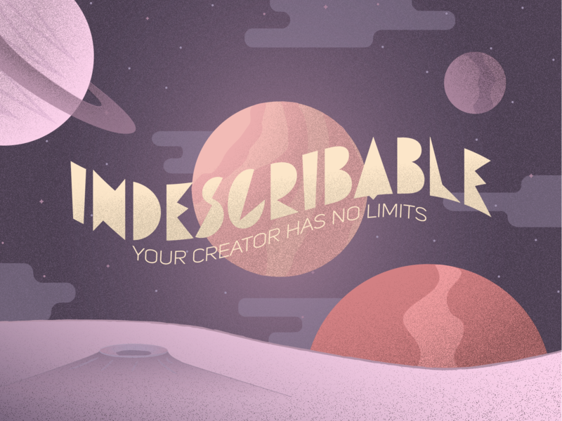 Indescribable universe beyond stipple planet galaxy crater vector planets space typography series illustrator texture stars graphic design church illustration