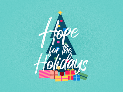 Hope For The Holidays spot illustration hope community gifts wrapping paper presents vector typography ornaments christmas tree tree giving holidays christmas star illustrator church design illustration outreach
