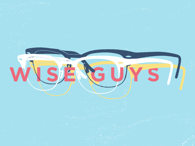 Wise Guys word of life church church design colorful proverbs graphic creative color church wisdom geek nerd glasses illustration series sermon guys wise concept