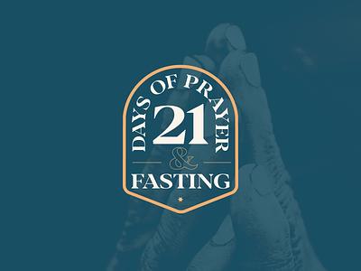 21 Days of Prayer & Fasting badges type typography twenty one new year scripture god 2020 sermon praying church 21 badge hands fasting prayer days