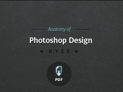 Anatomy of Photoshop Design cover anatomy of design cover milo kyee tutorials pdf
