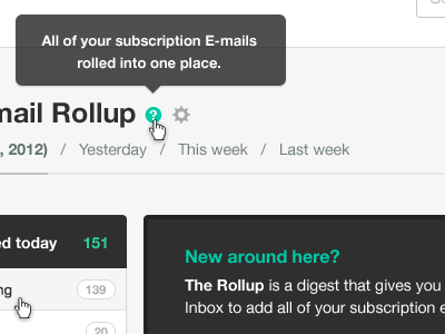 Tool tip user interface ui unrollme green tooltip web app application teal helvetica grey whitespace icons