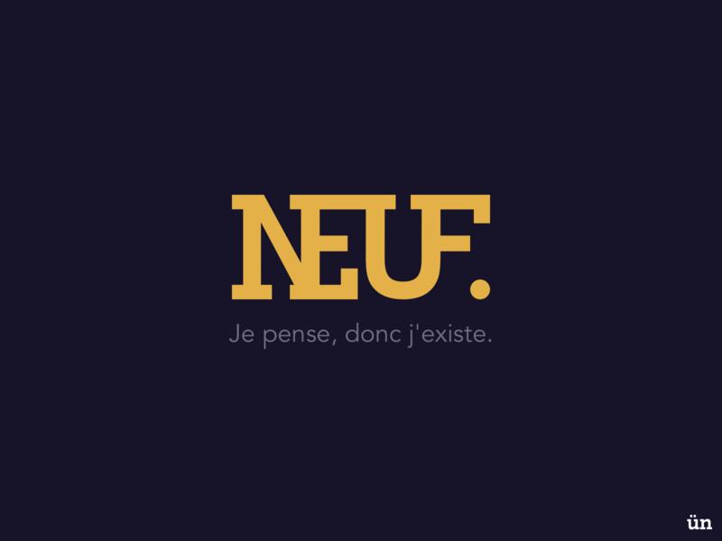 NEUF Logo Design flat illustration inspiration graphic icon vector typography slogan existence pense branding logo neuf ued ux ui design