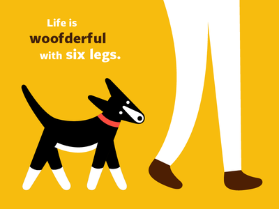 Life is Woofderful with Six Legs walk icon graphic design flat design dog vector illustration