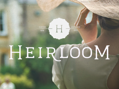 Heirloom drib
