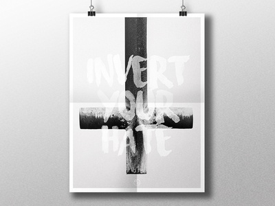 Invert Your Hate