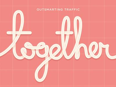 Together together typography waze