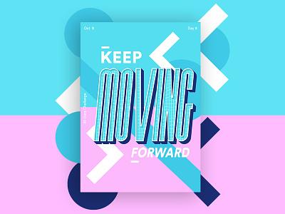 Keep moving forward typography poster inktober illustrtion illustrator swimmingpool eliment effect dribbble challange art