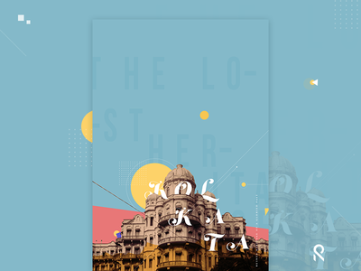Kolkata : The lost heritage poster old heritage roy suvo flat pattern landing page illustration kolkata
