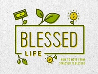 Blessed Life Series
