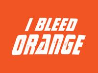 I Bleed Orange