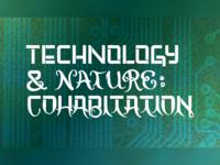 Technology & Nature