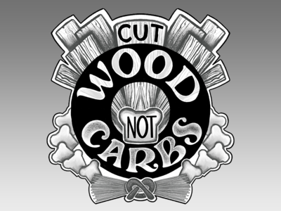 Cut wood, not carbs