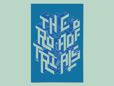 The Road of Trials quarterly mohawk poster isometric geometric typography lettering illustration type