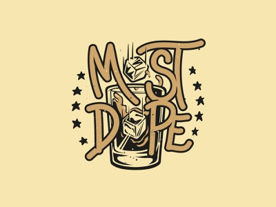 Most Dope Monday 41 alcohol whiskey borbon most dope mac miller typography illustration