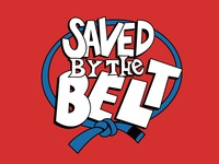 Saved by the Belt