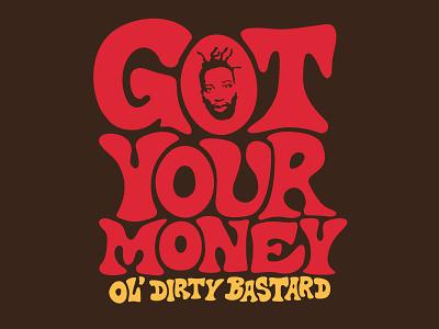 ODB wu tang ol dirty bastard got your money