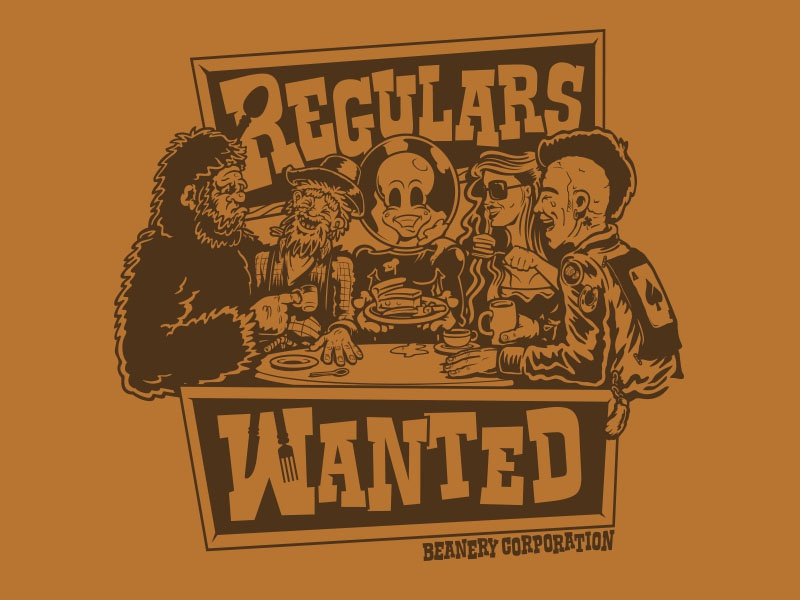 Regulars Wanted Beanery Corporation spoon knife fork big foot miner hot chick alien punk cafe bakery