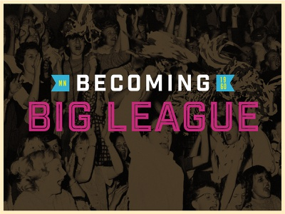 Becoming Big League type typography flat illustration illustrator vector clean branding logo design