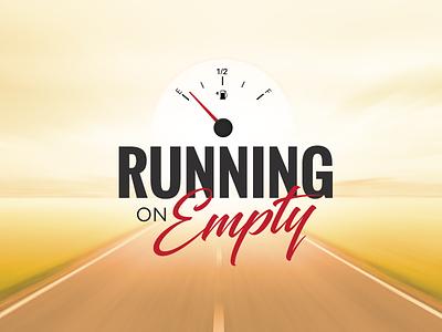 Running on Empty christian message church series sermon typography illustration road
