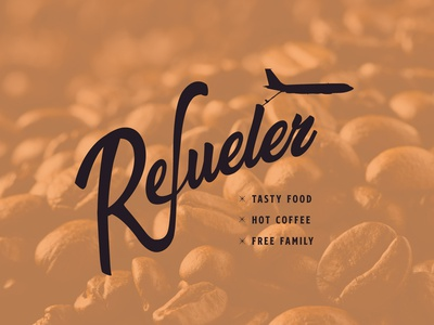 Refueler - Coffee Shop Brand handwritten retro airplane logo branding coffee shop logo coffee shop coffee typography