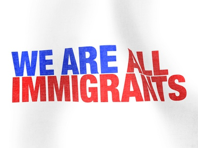 We Are All Immigrants art fabric truth idea concept texture america message typography flag design type