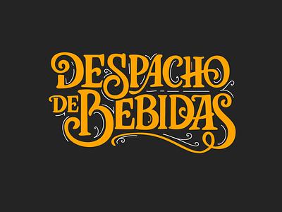 Despacho de bebidas hand lettering lettering
