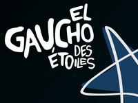 El Gaucho Des Etoiles
