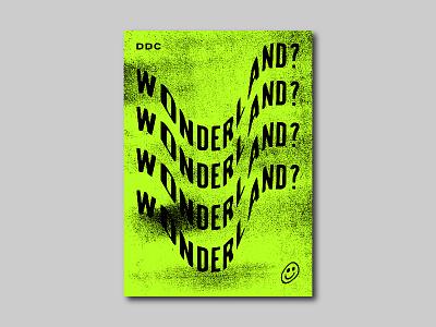 Wonderland branding warped type texture graphic design poster design
