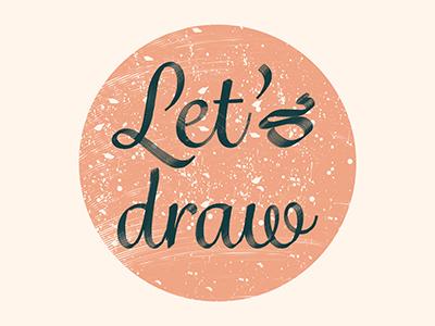 Lets Draw art meetings handwritten logo design creative meeting drawing lets draw