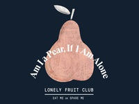 Lonely Fruit Club