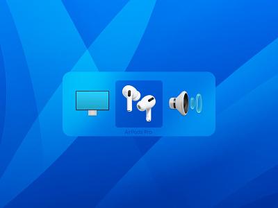 MacOS audio switcher blurry transparency blur background blur desktop ui audio macos figma