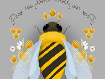 Bees Are Friends